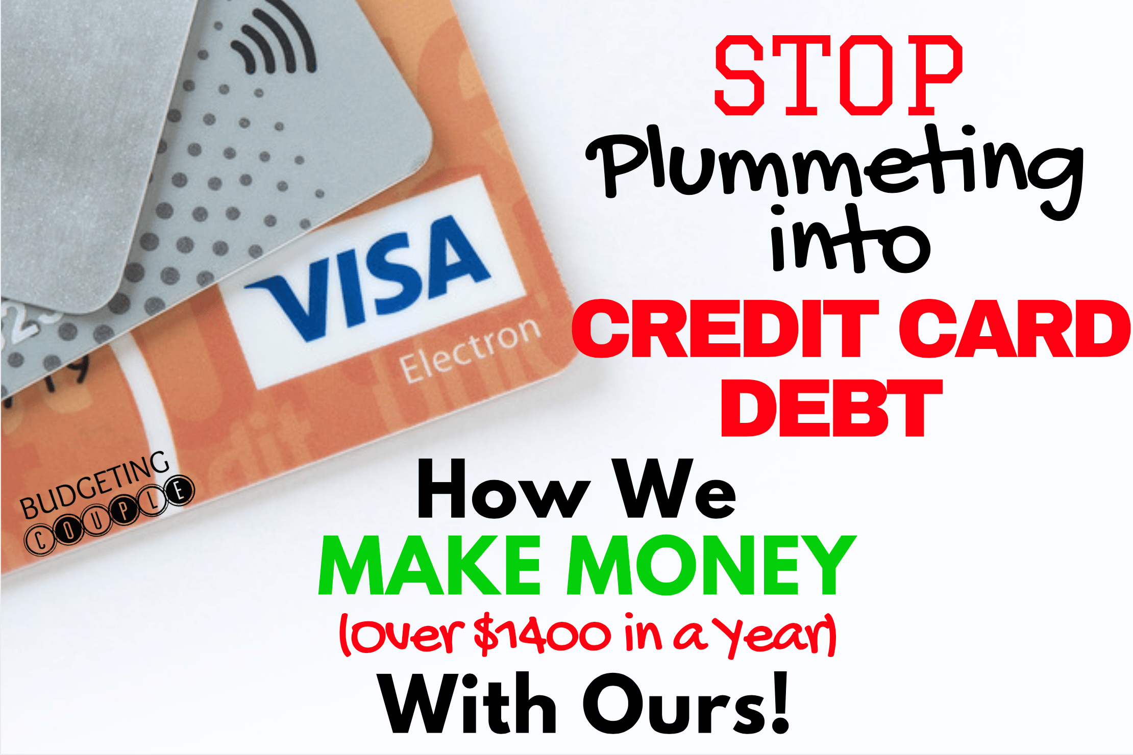 credit card debt, credit card debt tips, credit card debt payoff, make money, make money with credit cards