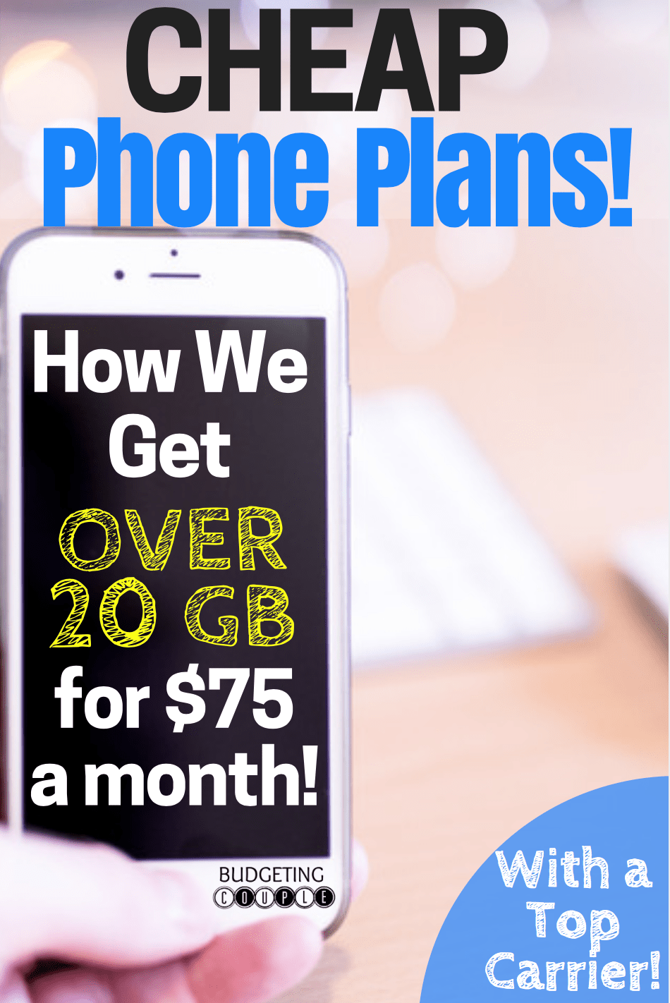 cheap cell phone plans, cheap phone plans, budget phone plans, budget data plans