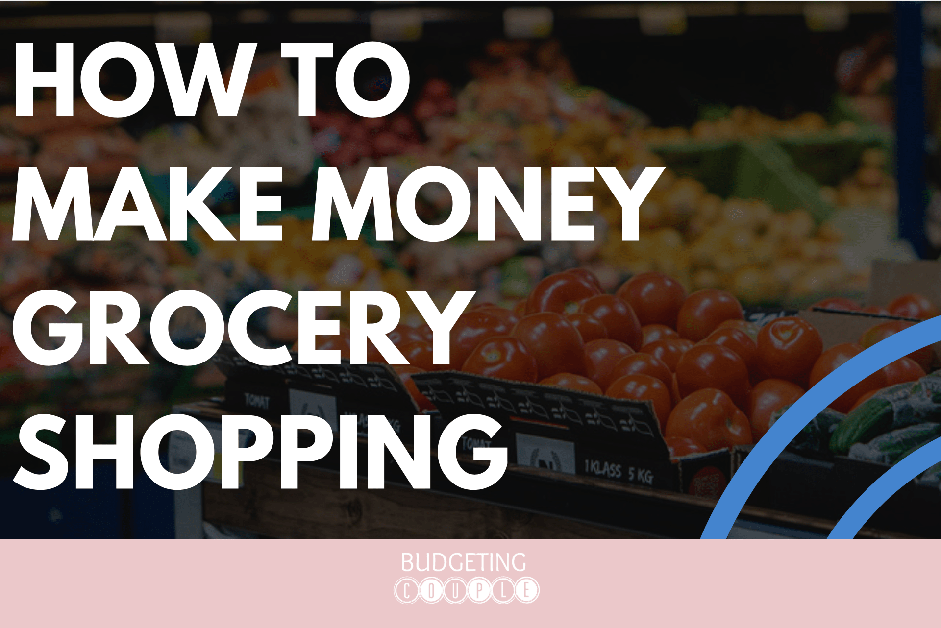 make money, cash back, save money, how to make money grocery shopping, money saving tips, save money, frugal living, living frugal