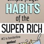 frugal habits of the super rich