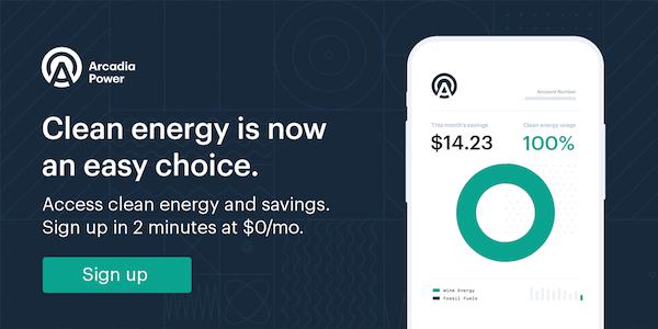 Arcadia Power Saving Money and Saving Energy